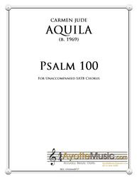 Aquila - Psalm 100 for Unaccompanied SATB Chorus