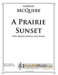 McQuere - A Prairie Sunset for Mixed Choir and Piano (Digital PDF Download)