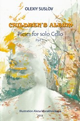 Olexiy Suslov - Children's Album, Part 1 for Cello Solo (Digital PDF Download)