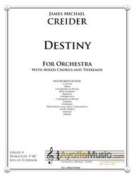 Creider - Destiny (Concertpiece in D minor for Orchestra with Theremin and Mixed Chorus)