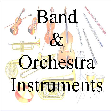 Band and Orchestra Instruments