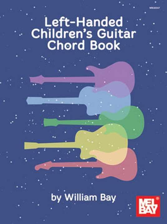 Left-Handed Children\'s Guitar Chord Book by William Bay - Left ...